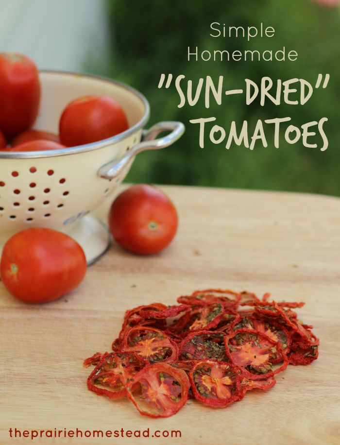 "Simple Homemade ""Sun-Dried "" Tomatoes 