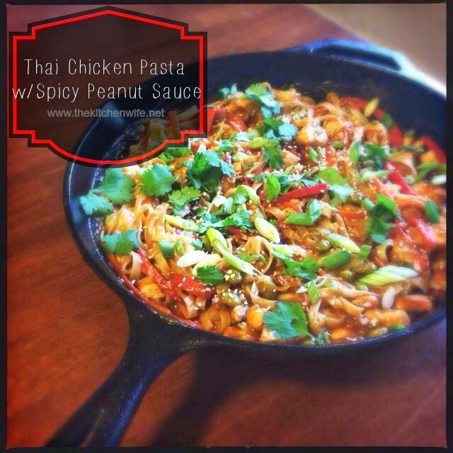 The Kitchen Wife~: Thai Chicken Pasta with Spicy Peanut Sauce