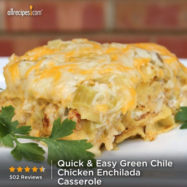 "Quick and Easy Green Chile Chicken Enchilada Casserole | ""My family ..."