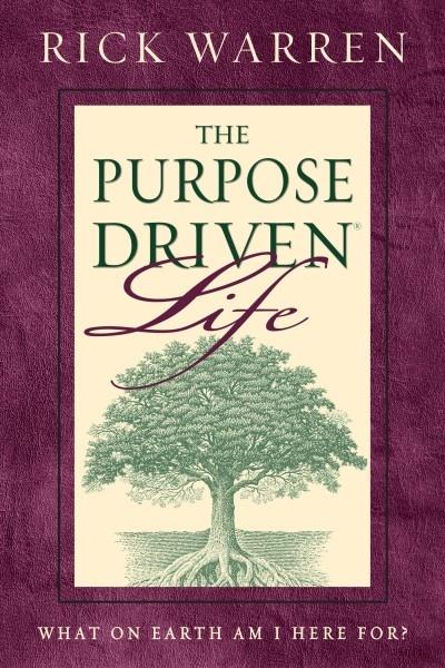 The purpose driven life.