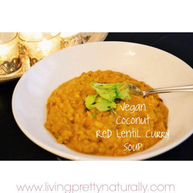 Coconut Curry Red Lentil Soup | Food | Pinterest