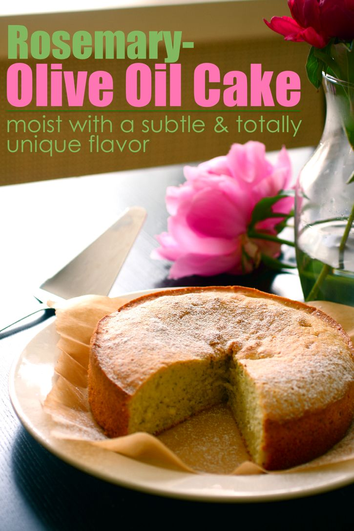 Olive Oil and Rosemary Cake | Cake and Cookies, oh my! | Pinterest