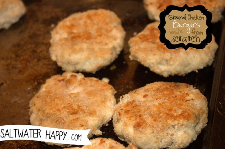 Ground chicken burgers made from scratch | Recipes to try | Pinterest
