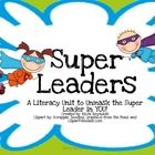 Super Leaders: A Literacy Unit to UnMask the Super Leader in YOU! is designed to be used in conjunction with the Leader in Me program.  It incorpor...