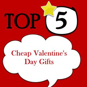 cheap valentines day gift ideas for friends