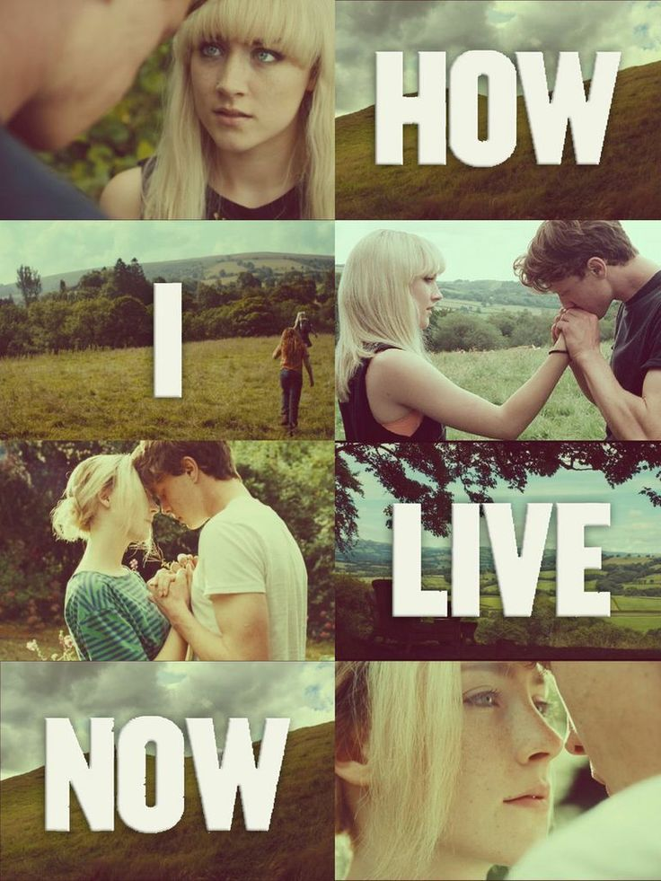 How I Live Now In- I'm in love with this movie ;')