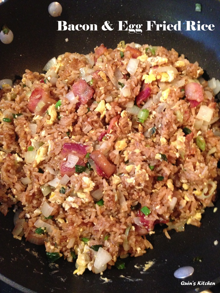 Bacon and egg fried rice. | Delicious Food | Pinterest