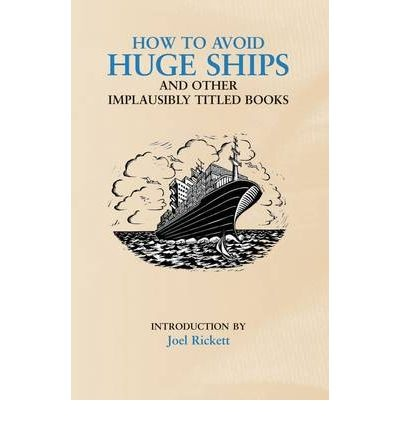 how to avoid huge ships book review