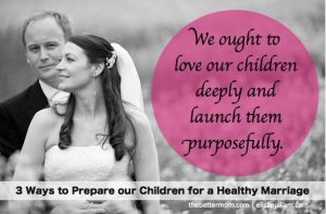 Ways to prepare your teens for a healthy marriage