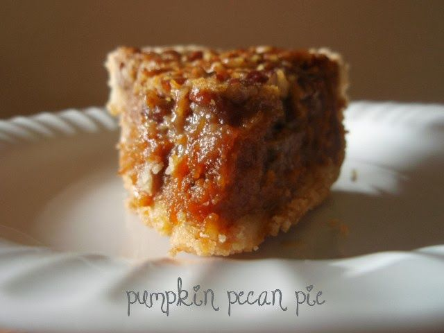 Southern Grace: two become one: Pumpkin Pecan Pie