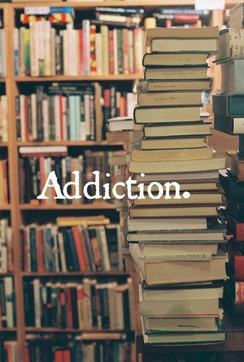 Book Addiction.