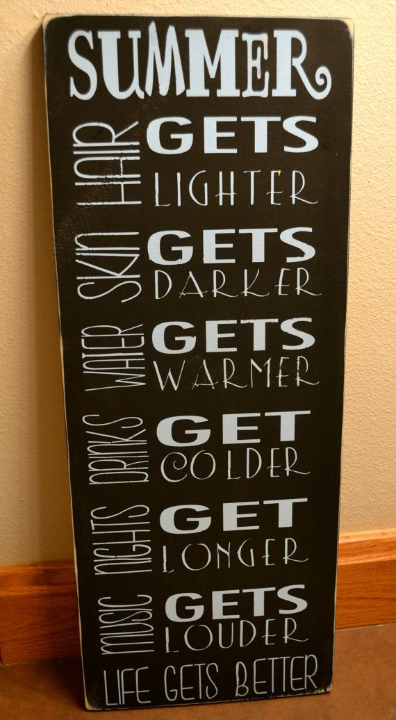 summertime signs, summer quotes, life gets better, wooden signs, hand…