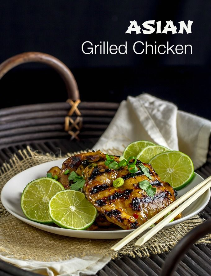 This Asian Grilled Chicken has a delicious, simple, marinade and can ...