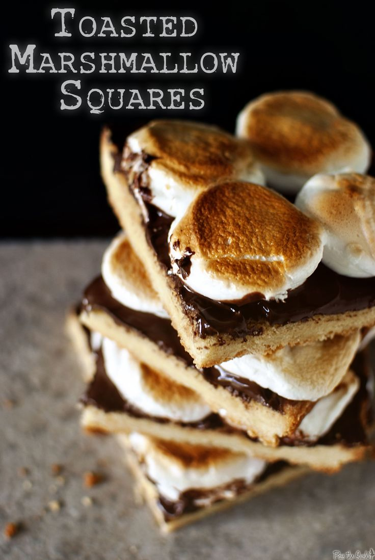 Toasted Marshmallow Squares   S'Mores!   Pinterest