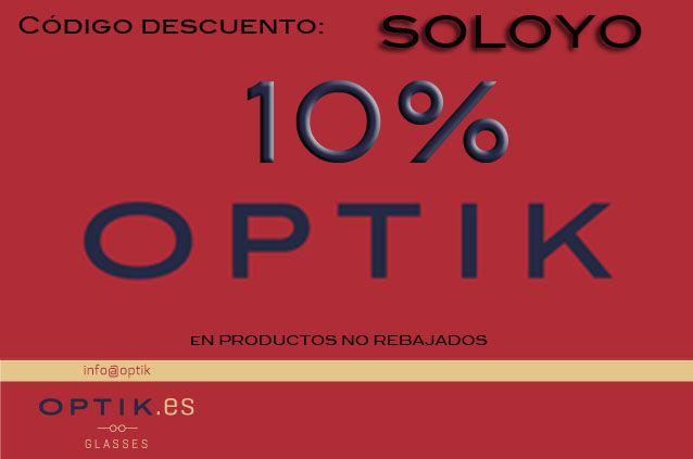 """En Optik, introduciéndo el código """"SOLOYO""""  http://www.optik.es/"""