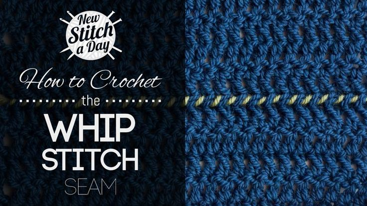 Crochet Whip Stitch : How to Crochet the Whip Stitch Seam Crochet Pinterest