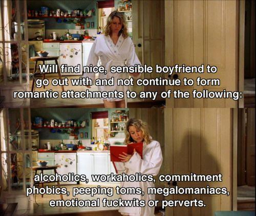 Will find nice, sensible boyfriend.. ~ Bridget Jones's Diary (2001) ~ Movie Quotes