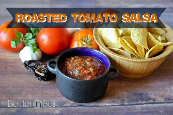 Easy Roasted Tomato Salsa Recipe - Better in Bulk