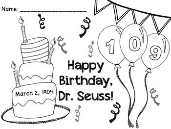Free Seuss Birthday 2013 Color Page Happy Birthday Dr Seuss Coloring Page