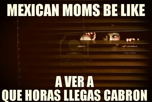 mexican moms be like quotes
