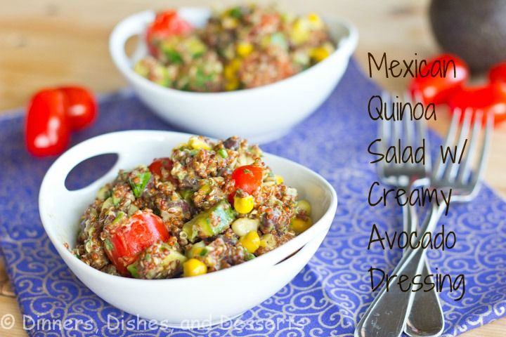 Mexican Quinoa Salad with Creamy Avocado Dressing #SundaySupper | Rec ...