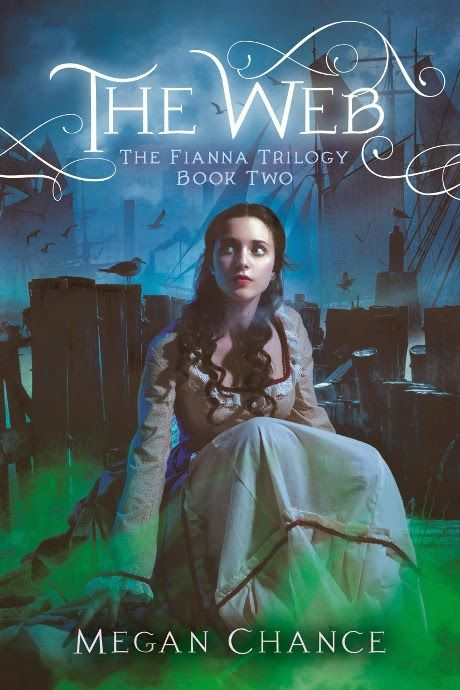 The Web: Fianna Trilogy #2 - Megan Chance
