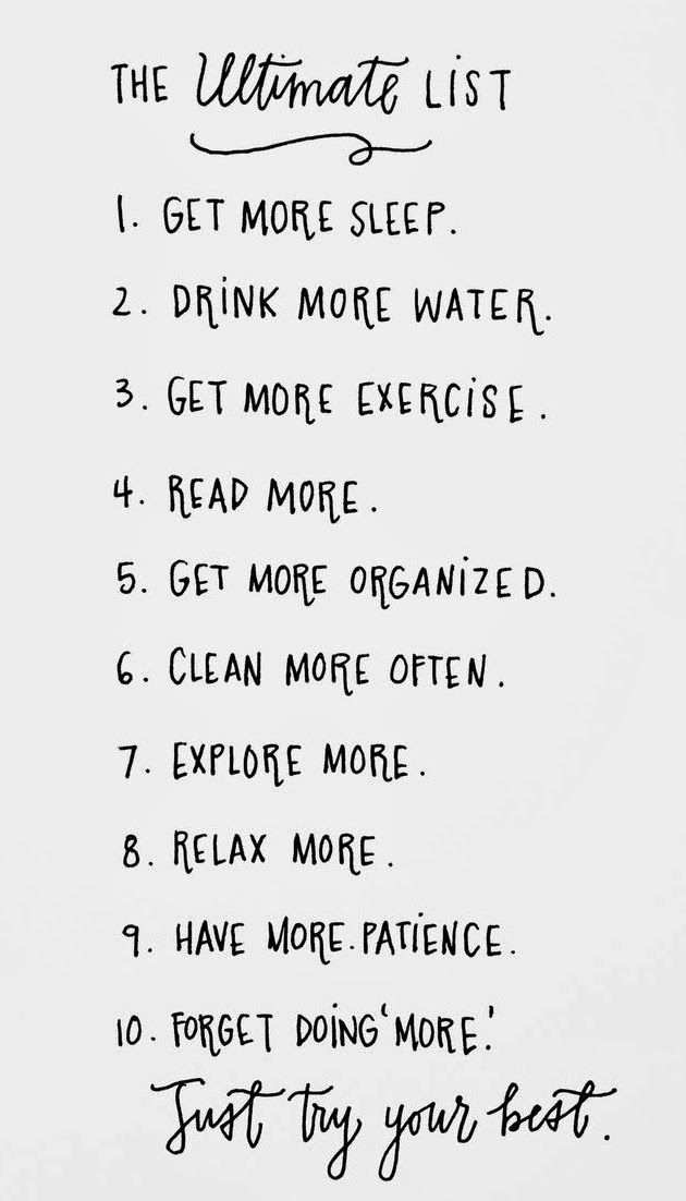 """the ultimate list... just try your best (however it doesn't include """"loose 10 pounds & drink less wine"""""""