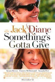 Something's Gotta Give with Diane Keaton and Jack Nicholson .. the best.