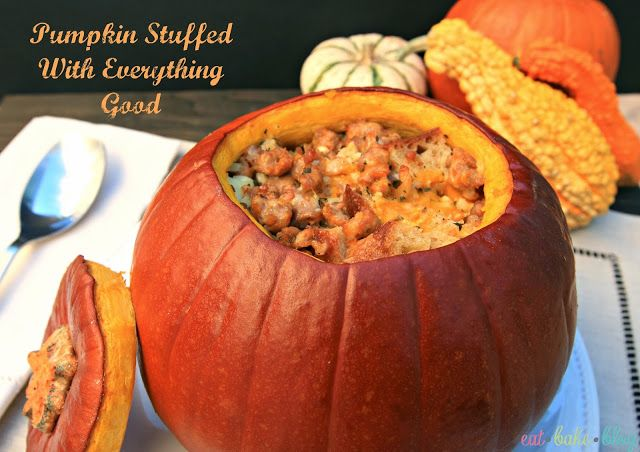 Pumpkin Stuffed With Everything Good | Nom Nom Nom... | Pinterest