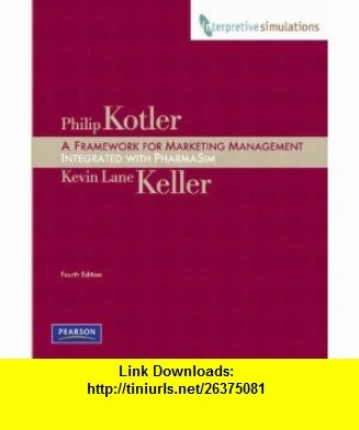 pharmasim simulation Framework for marketing management 6th edition, kotler and keller 2016,  pearson this textbook comes with an access code for the pharmasim  simulation.