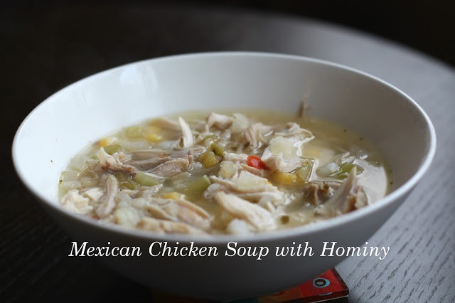 Mexican Chicken Hominy Soup #Recipe | Soup Recipes | Pinterest