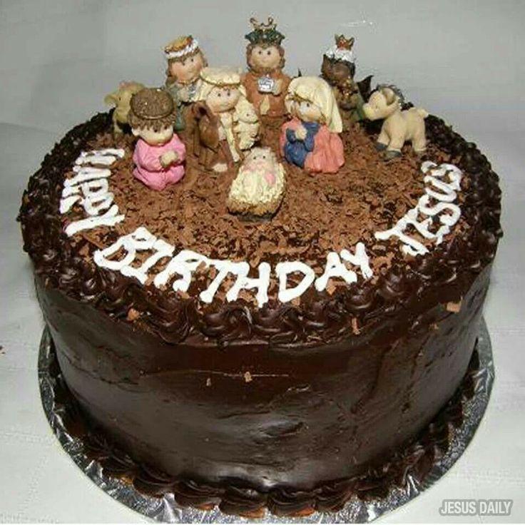 Happy Birthday Jesus cake Food - December Pinterest