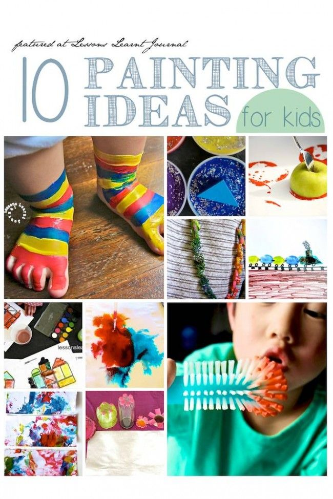 10 painting ideas for kids Fun painting ideas for toddlers