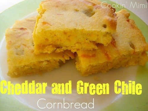 Cheddar and Green Chile Cornbread | Hatch Chile Recipes | Pinterest
