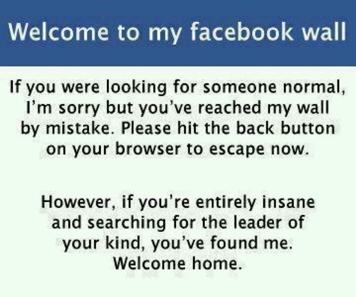 Wall Sayings For Facebook Funny : Welcome to my facebook wall favorite quotes pinterest