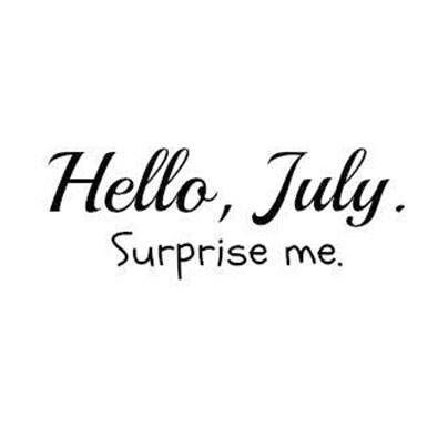 July!