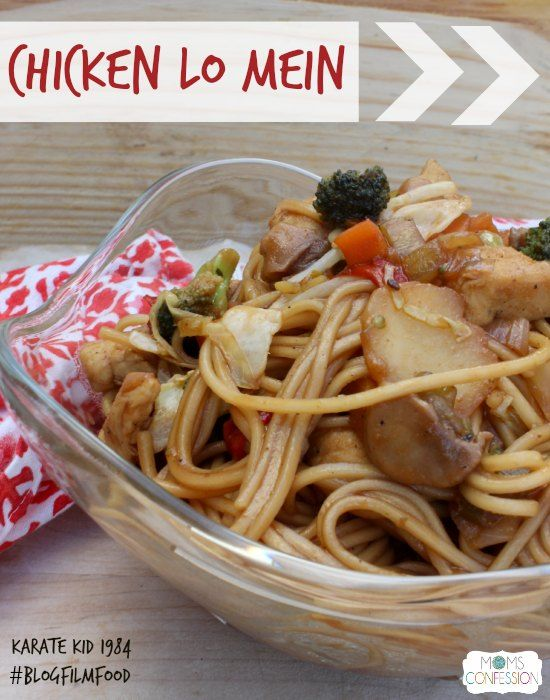 Chicken Lo Mein #BlogFilmFood http://www.momsconfession.com/chicken-lo ...