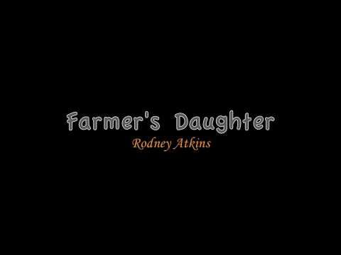 Farmer s daughter rodney atkins my country music pinterest