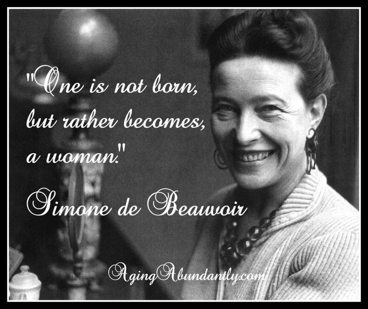 One is not born but rather becomes a woman essay