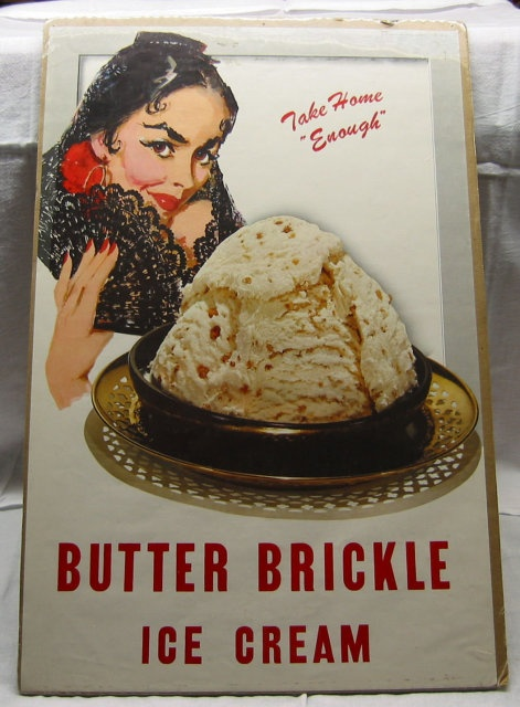 Butter Brickle Ice Cream's the best on earth~sodahead.com