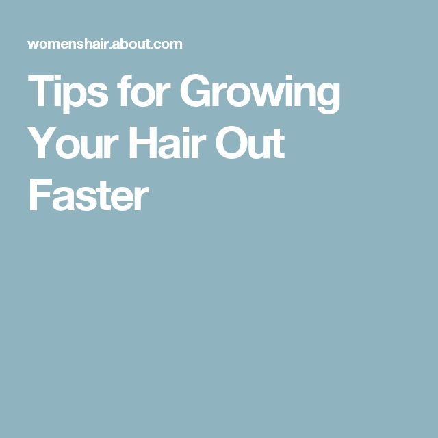 9 Completely Legit Ways to Grow Your Hair Out Fast