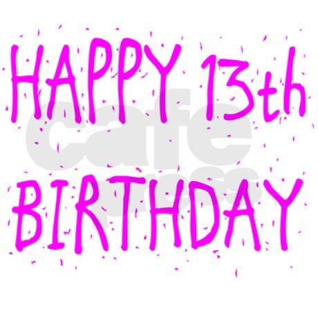 Happy 13th Birthday Granddaughter Quotes Quotesgram Happy 13 Birthday Wishes