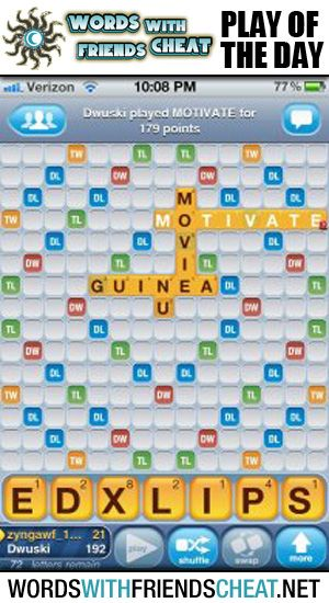DA submitted today's featured Words With Friends Play Of The Day. DA played MOTIVATE early in the game, but turned it into a monster play by landing on a DW and a TW scoring 179 points on only their second turn. Sidenote: Check the opponent's score: 21 Points. OUCH!