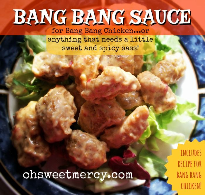 Bang Bang Sauce and Bang Bang Chicken Recipe - Oh Sweet Mercy