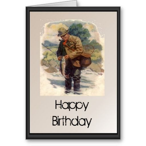 Happy birthday fly fishing in the river for Fishing birthday cards