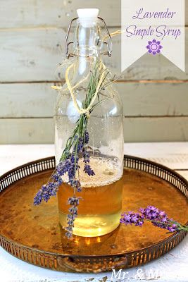 Mr. & Mrs. P: Lavender Simple Syrup | A Spoonful of Sugar | Pinterest