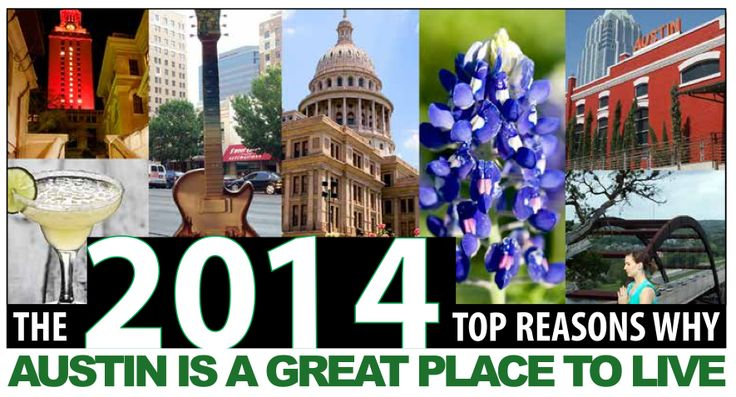 Why austin is a great place to live austin the texas for Nice places to live