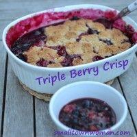 Triple Berry Crisp | Eats, Treats 'n Drinks | Pinterest