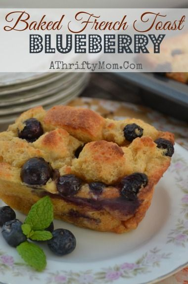 Baked French Toast Blueberry, Quick and easy recipe that is AWESOME, # ...