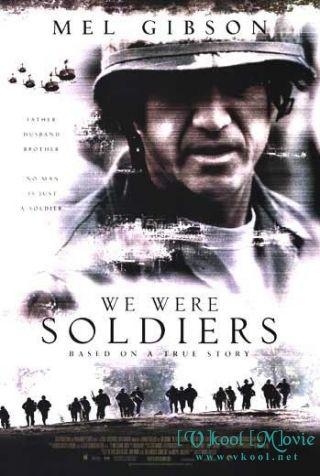 Phim Chúng Tôi Là Lính